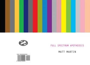 Matt Martin, 'full spectrum apotheosis' (Contraband Books)